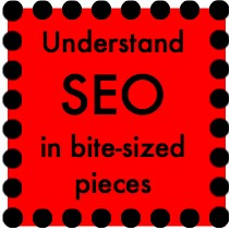 Build your own website. Learn to understand SEO in bite-sized pieces