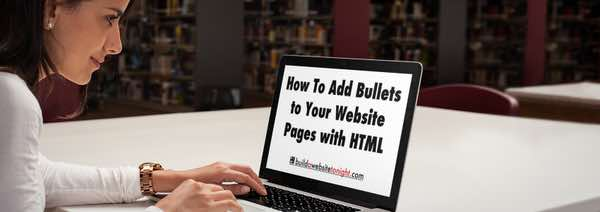 How To Add Bullets to Your Website Pages using HTML